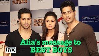 Alia's message to BEST BOYS-Sidharth & Varun - BOLLYWOODCOUNTRY