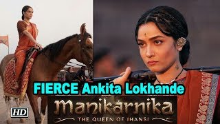 FIERCE Ankita Lokhande's LOOK from 'MANIKARNIKA' | Kangana Ranaut - BOLLYWOODCOUNTRY