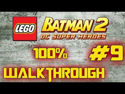 LEGO Batman 2 : DC Superheroes - 100% Walkthrough - Destination Metropolis