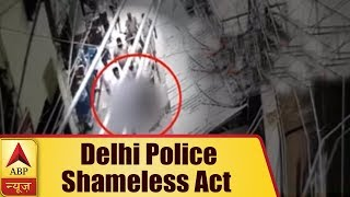 Delhi Police forces man, accused of theft to parade without clothes in Inderpuri - ABPNEWSTV
