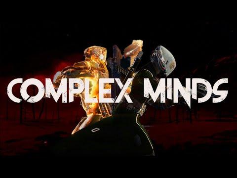 Complex Minds #MOTW - Destiny Montage