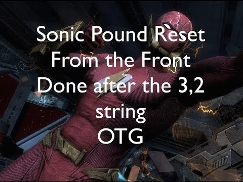Injustice: The Flash Short Sonic Pound Reset (after 3,2 string)