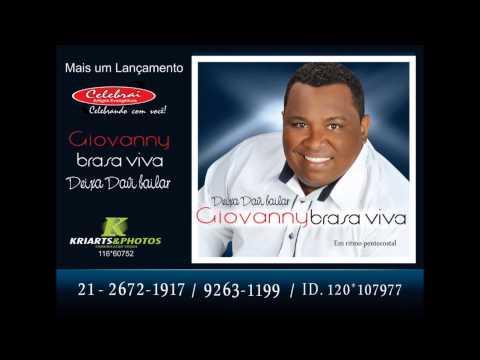 GIOVANNY BRASA VIVA MUSICA RAÇA DE VIBORAS