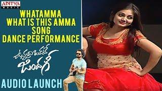 Whatamma  What Is This Amma  Song  Dance Performance || Vunnadhi Okate Zindagi Audio Launch - ADITYAMUSIC