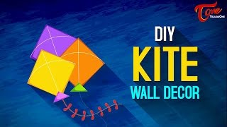 Makar Sankranthi Special | How to Make A Decorative Paper Kite - TELUGUONE