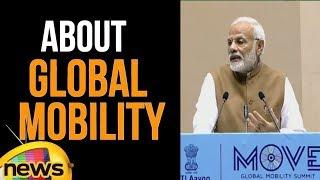 Narendra Modi Inaugurate First Global Mobility | Modi About Mobility Main Points | Mango News - MANGONEWS