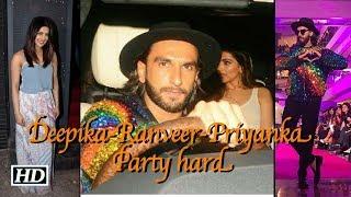 Deepika-Ranveer-Priyanka party hard - IANSLIVE