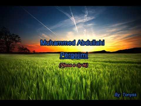 Muhammed Abdullahi - Pergojimi (Pjesa e   dy-te)
