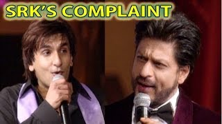 Shahrukh Khan's complaint with Ranveer Singh