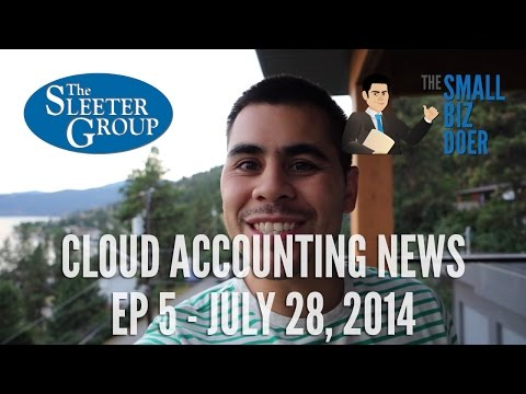 Cloud Accounting News EP5 - July 28, 2014
