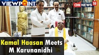 Kamal Haasan Meets M Karunanidhi, Rajini Ahead of Party Launch | Viewpoint | CNN-News18 - IBNLIVE