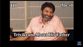 Trivikram About His Father - Son of Satyamurthy - TFPC