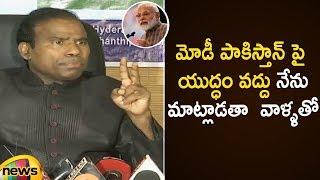 KA Paul Suggestion To PM Modi Over Conflict With Pakistan | KA Paul Press Meet | Mango News - MANGONEWS