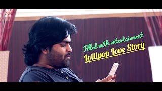 లాలిపాప్ లవ్ స్టొరీ || Latest Telugu Short Film - YOUTUBE