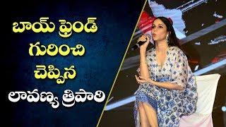 Lavanya Tripathi On Her Boyfriend | Arjun Suravaram Pre Release Event - IGTELUGU