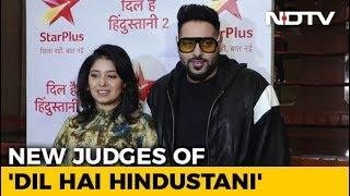 Badshah & Sunidhi Chauhan Will Judge 'Dil Hai Hindustani' - NDTV