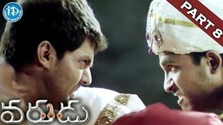 Varudu Full Movie Part 8 || Allu Arjun, Bhanusri Mehra, Arya || Mani Sharma - IDREAMMOVIES