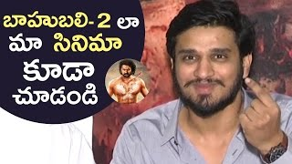 Actor Nikhil Funny Comments On Baahubali 2 | We Are In Tension Because Of Baahubali 2 | TFPC - TFPC