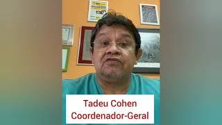 Tadeu Cohen, coordenador-geral do STMC, fala da suspensão da força-tarefa e atendimento on-line.