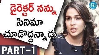 Actress Lavanya Tripati Exclusive Interview - Part #1 || Talking Movies With iDream - IDREAMMOVIES