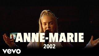 Anne-Marie - Anne-Marie - 2002 (Live) | Vevo UK LIFT - VEVO