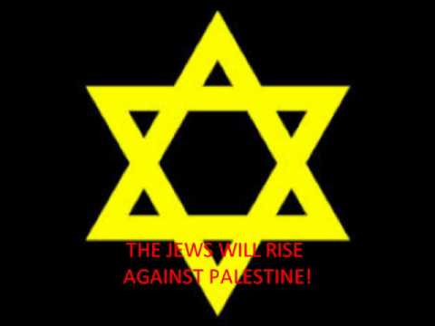 The Jews WILL rise against Palestine!