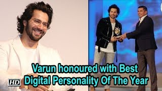 Varun Dhawan honoured with Best Digital Personality Of The Year - BOLLYWOODCOUNTRY