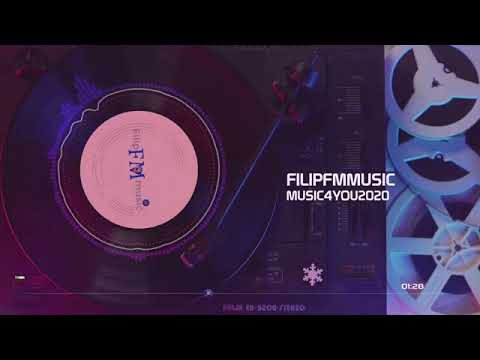 FilipFMmusic - Music For You 2020