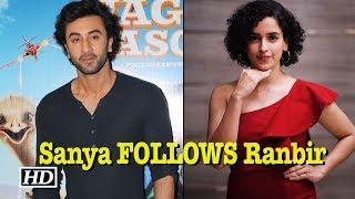 Sanya Malhotra FOLLOWS Ranbir Kapoor | Watch How - IANSLIVE