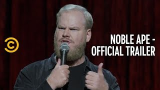 Jim Gaffigan: Noble Ape - Official Trailer - COMEDYCENTRAL