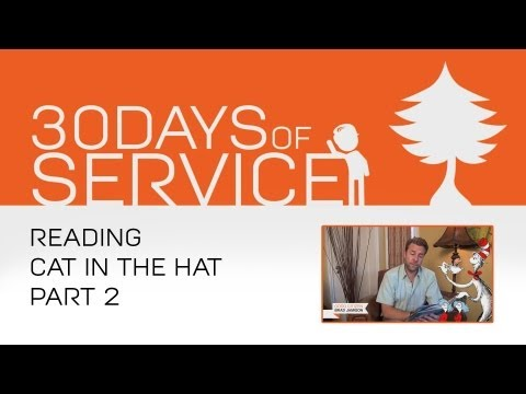30 Days of Service by Brad Jamison: Day 1 - Reading Cat In The Hat Part 2