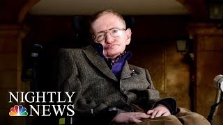 Stephen William Hawking Dead At 76 | NBC Nightly News - NBCNEWS