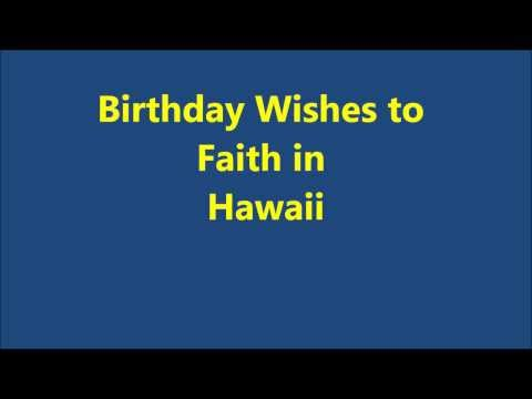 Birthday Wishes to Faith in Hawaii