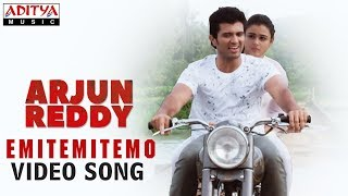 Emitemitemito Video Song | Arjun Reddy Video Songs | Vijay Deverakonda | Shalini - ADITYAMUSIC