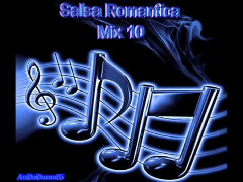 Salsa Romantica mix 10