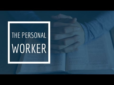 (1) The Personal Worker - Soulwinning Steps, Part 1