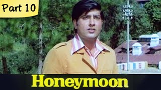Honeymoon - Part 10/10 - Super Hit Classic Romantic Hindi Movie - Leena Chandavarkarand, Anil Dhawan - RAJSHRI