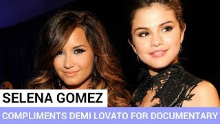 Selena Gomez Congratulates Demi Lovato For Documentary! - HOLLYWIRETV