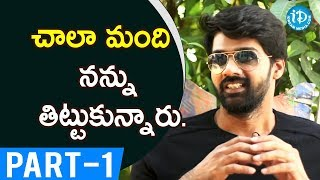 Actor Naveen Chandra Exclusive Interview - Part #1 || Talking Movies With iDream - IDREAMMOVIES