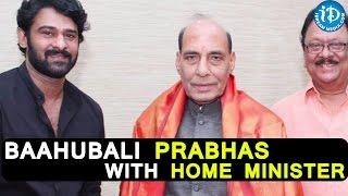 Baahubali Prabhas, Krishnam Raju With Central Home Minister || Rajnath Singh, Prabhas - IDREAMMOVIES