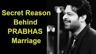 Secret Reason Behind Of PRABHAS Marriage | ప్రభాస్ కు ఎందుకు పెళ్లి కాలేదో తెలుసా - RAJSHRITELUGU