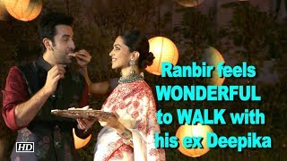 Ranbir feels WONDERFUL to WALK with his ex Deepika - BOLLYWOODCOUNTRY