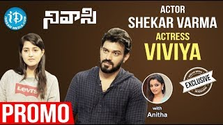 Actor Shekar Varma & Actress Viviya Exclusive Interview - Promo || Talking Movies With iDream - IDREAMMOVIES