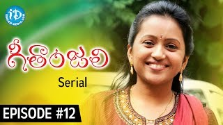 Suma's Geethanjali Serial - Epi #12 | First Telugu Serial Completely Shot In USA - Only On iDream - IDREAMMOVIES
