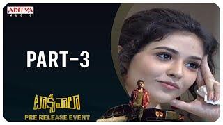 Taxiwaala Pre-Release EVENT Part - 3 | Vijay Deverakonda, Priyanka Jawalkar | Rahul Sankrityan - ADITYAMUSIC