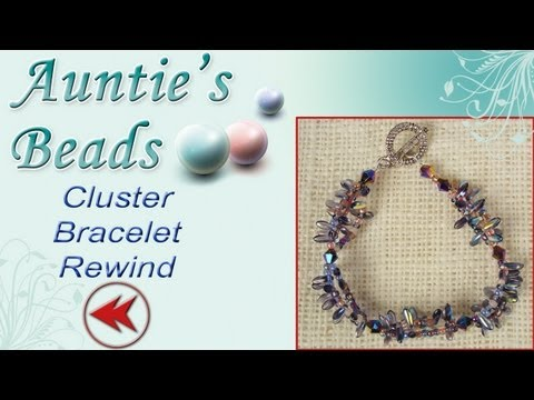 Karla Kam Rewind - Cluster Bracelet Tutorial
