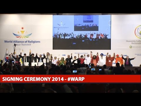 World Alliance of Religions for Peace Summit - Signing Ceremony