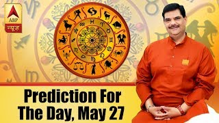 Daily Horoscope with Pawan Sinha: Here is prediction for the day, May 27, 2018 - ABPNEWSTV