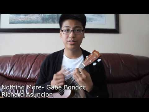 Nothing More- Gabe Bondoc (Ukulele Cover)