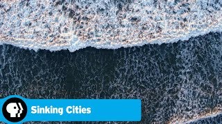 Sinking Cities | Official Preview | PBS - PBS